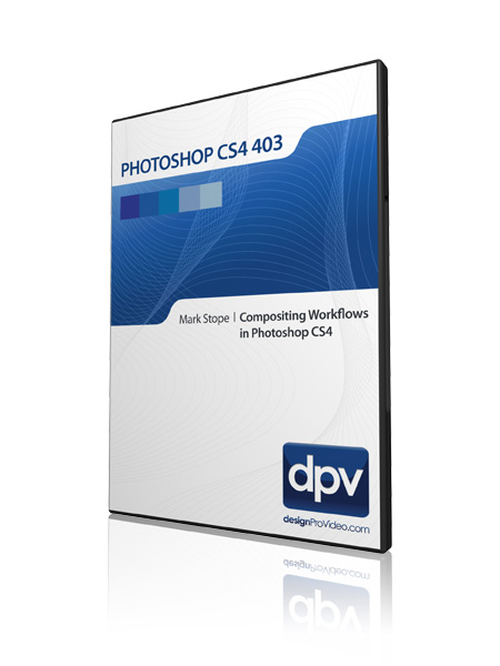 Photoshop CS4 403: Compositing Workflows in Photoshop