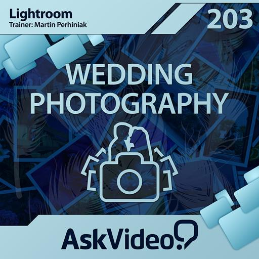 Lightroom 4 203: Wedding Photography