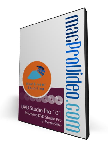 DVD Studio Pro 101 - Mastering DVD Studio Pro