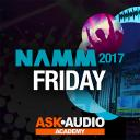 NAMM 2017: Friday At NAMM - Friday January 20th at NAMM 2017
