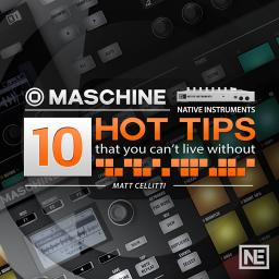 Maschine 20110 HOT TIPS (that you can't live without) Product Image