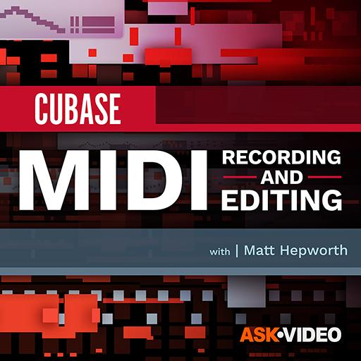 Cubase 10 102: MIDI Recording and Editing