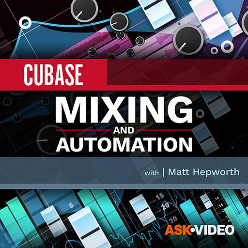 Cubase 10 104: Mixing and Automation