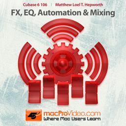Cubase 6 106 FX, EQ, Automation and Mixing Product Image