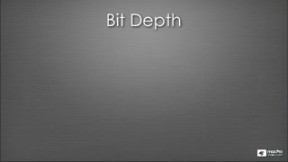 07. Bit Depth: 16 Bit vs 24 Bit vs 32 Bit