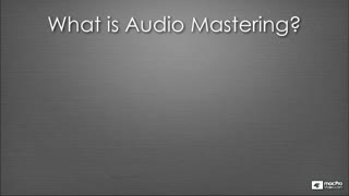 2. Introduction to Mastering