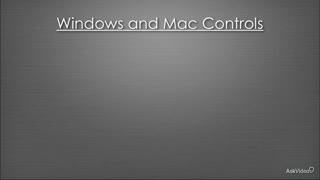 2. Windows and Mac Controls