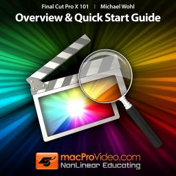 Final Cut Pro X 101 Overview and Quick Start Guide Product Image