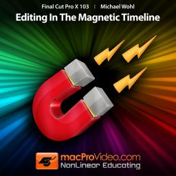 Final Cut Pro X 103 Editing In The Magnetic Timeline Product Image