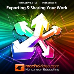 Final Cut Pro X 108 Exporting and Sharing Your Work Product Image