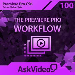 Premiere Pro CS6 100The Premiere Pro Workflow Product Image