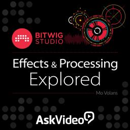 Bitwig Studio 102 Effects and Processing Explored Product Image
