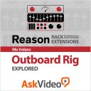 Reason Rack Extensions 103 - Outboard Rig - Explored