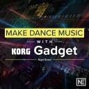 Gadget 201 - Make Dance Music with Gadget