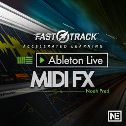 Ableton Live FastTrack 203 Live's MIDI FX Product Image