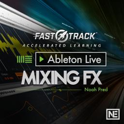 Ableton Live FastTrack 205 Live's Mixing FX Product Image