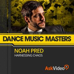 Dance Music Masters 106Noah Pred | Harnessing Chaos Product Image
