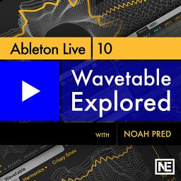 Ableton Live 10 304 Wavetable Explored Product Image