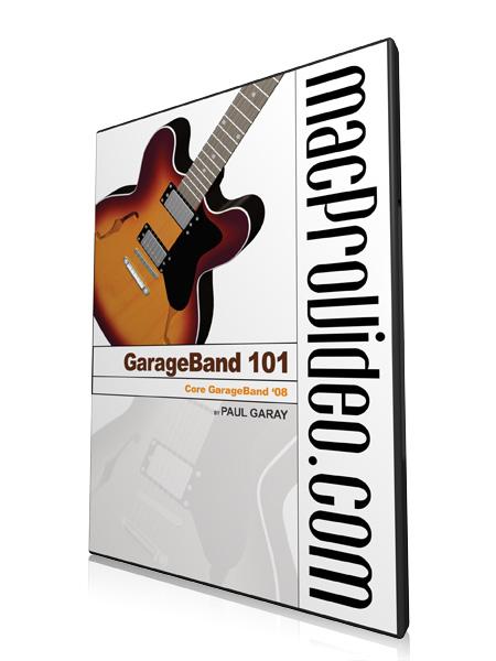 Garageband 08 101: Core Garageband 08