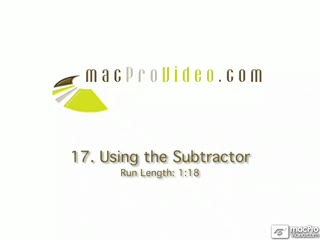 17. Using The Subtractor