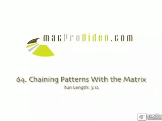 64. Chaining Multiple Patterns With The Matrix