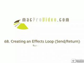 68. Creating An Effects Loop (Send/Return)