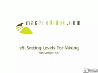 78. Setting Levels For Mixing