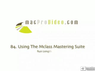 84. Using The MClass Mastering Suite
