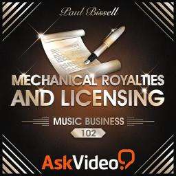 Music Business 102 Mechanical Royalties and Licensing Product Image