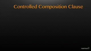 21. The Controlled Composition Clause