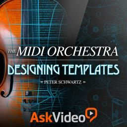Orchestration 302The MIDI Orchestra - Designing Templates Product Image