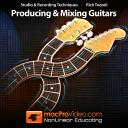 Rich Tozzoli 301 - Producing and Mixing Guitars