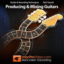 Rich Tozzoli 301 Producing and Mixing Guitars Product Image