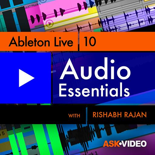 Ableton Live 10 103: Audio Essentials