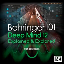 Behringer 101DeepMind 12: Explained and Explored Product Image
