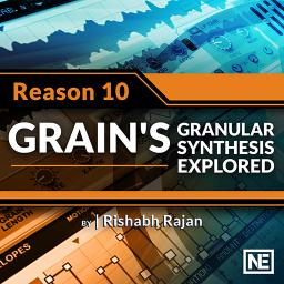 Reason 10 202Grain's Granular Synthesis Explored Product Image