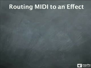 46. Routing MIDI to an Effect