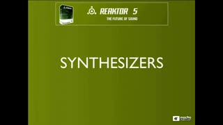60. REAKTOR Synthesizers