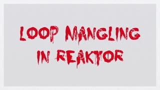 70. Loop Mangling in Reaktor