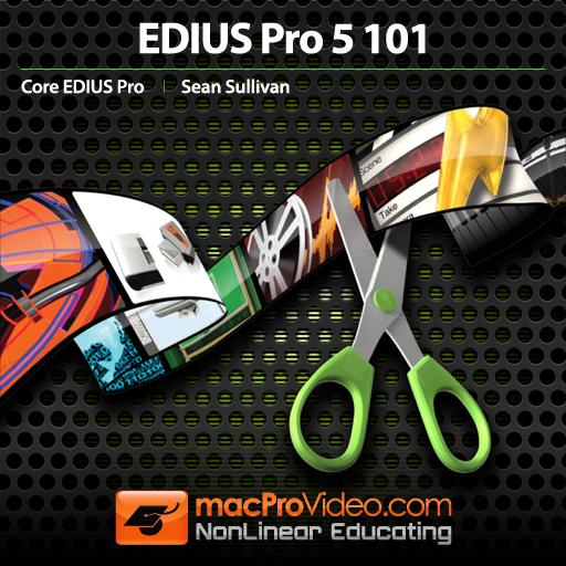 Edius 5 101: Core Edius