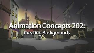 Animation Concepts 202: Creating Backgrounds - Preview Video