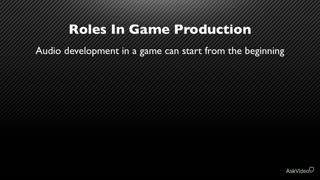 12. Game Production Roles