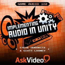 Game Audio 102 Implementing Audio in Unity Product Image
