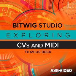 Exploring CVs and MIDI