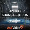 Sound Design 102 - Capturing the Sound of Berlin