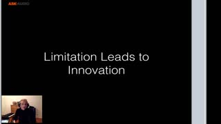 3. Limitations Lead to Innovation