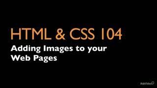 HTML & CSS 104: Adding Images to Web Pages  - Preview Video